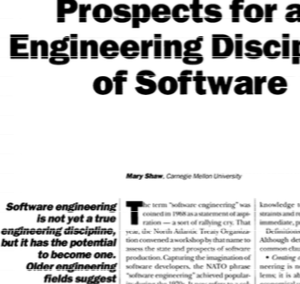 Prospects for an Engineering Discipline of Software by M Shaw